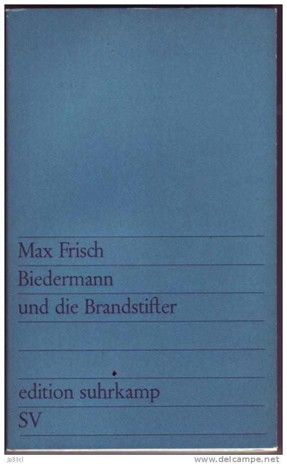 Biedermann Und Die Brandstifter Par Max Frisch (Edition Suhrjamp, 1967) - Theatre & Scripts