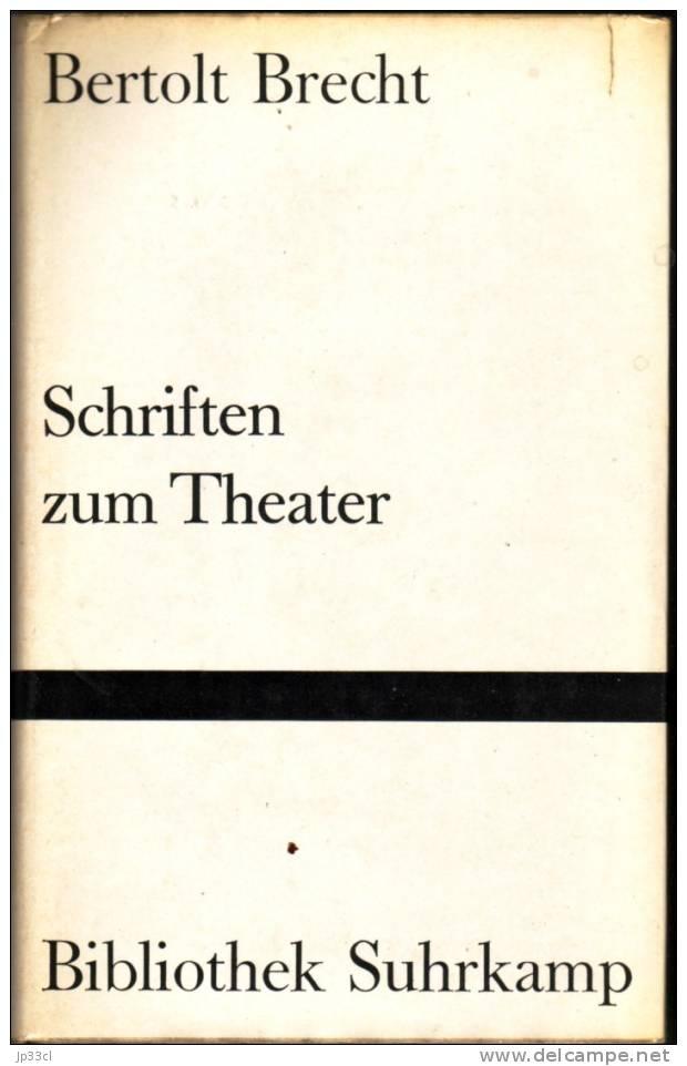 Schriften Zum Theater Par Bertolt Brecht (Bibliothek Suhrkamp, 1962) - Theater & Scripts