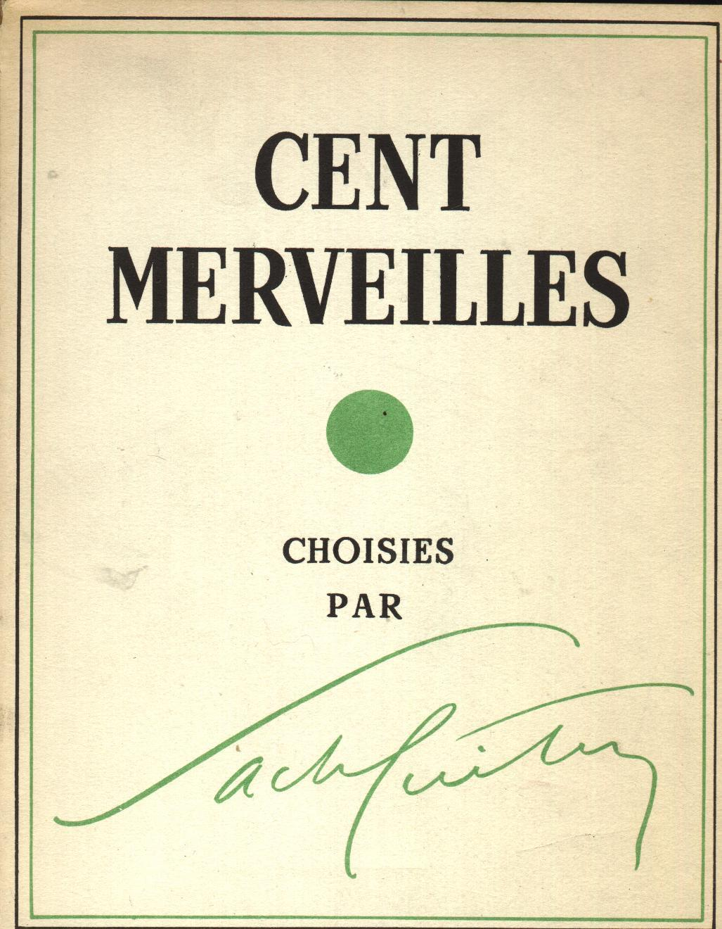 Cent Merveilles Choisies Par Sacha Guitry - Art