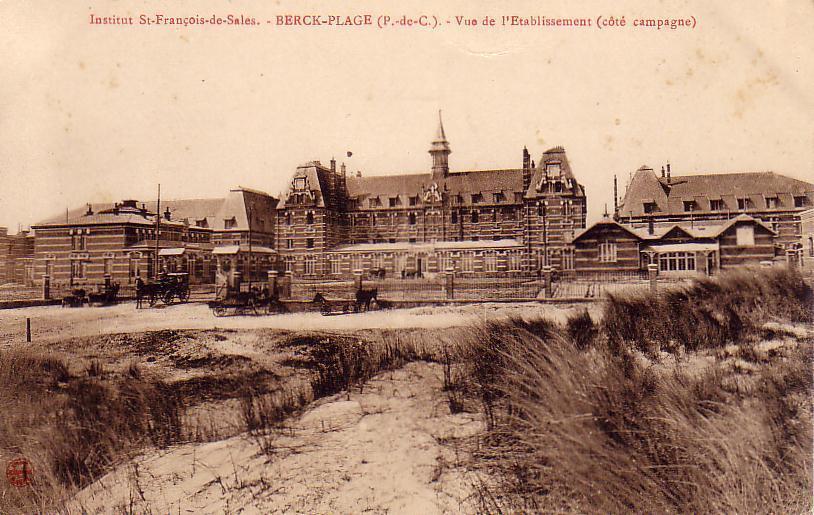BERCK-PLAGE. Institut St-François-de-Sales. Vue De L'Etablissement(côté Campagne). - Berck