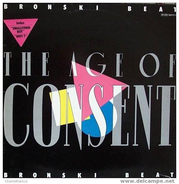 Bronski Beat LP *the Age Of Consent* - 45 T - Maxi-Single