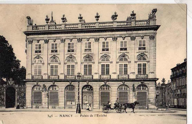 54 NANCY Palais De L´Evéché, Animée, Attelage, Ed Cuny 345, 1905 - Nancy