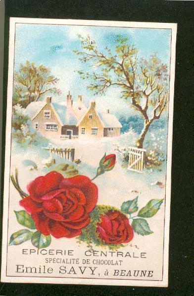 Très Jolie Chromo Gaufrée Format CPA Spécialité Chocolat Savy Beaune Paysage Hivernal Rose Rouge B39 - Unclassified