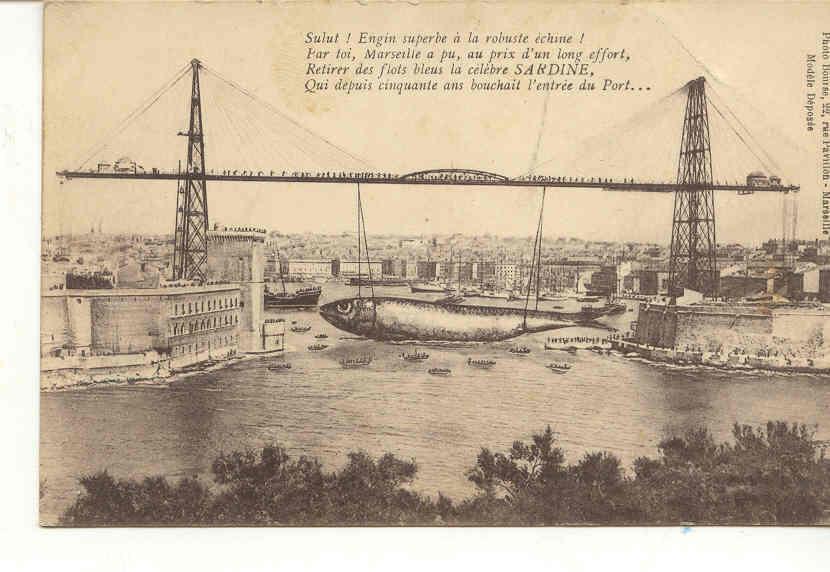 1187 Marseille La Sardine Qui Bouche Le Port Photo Bourse Le Pont Transbordeur - Vieux Port, Saint Victor, Le Panier