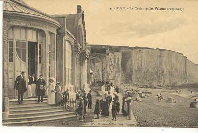 1384 Ault Le Casino Et Les Falaises Coté Sud. 4 Lévèque éd 26 Grande-Rue Ault. - Ault