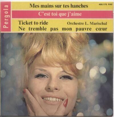 45 TOURS  ORCHESTRE L MARISCHAL     TICKET TO RIDE - Compilaciones