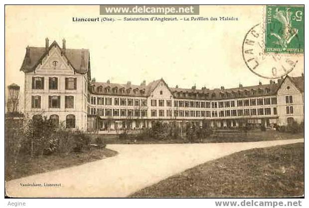Liancourt -oise- Sanatorium D Angicourt- Le Pavillon Des Malades - Bon Etat Ref No 60325- - Liancourt