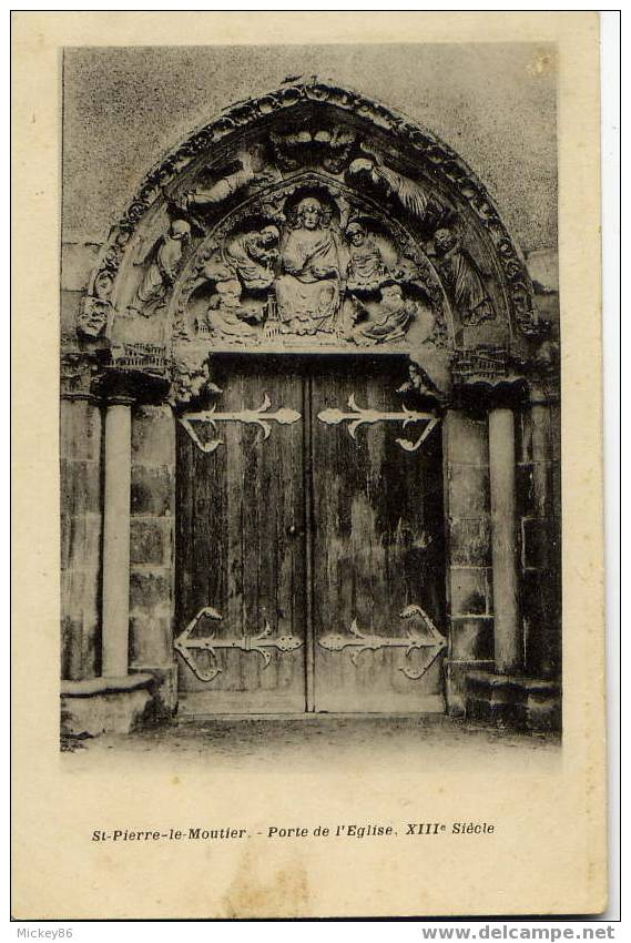 St Pierre Le Moutier--Porte De L'église (XIII ème Siècle)-carte Précurseur Très Bon état(pas De Nom D'éd,ni De Collect) - Saint Pierre Le Moutier