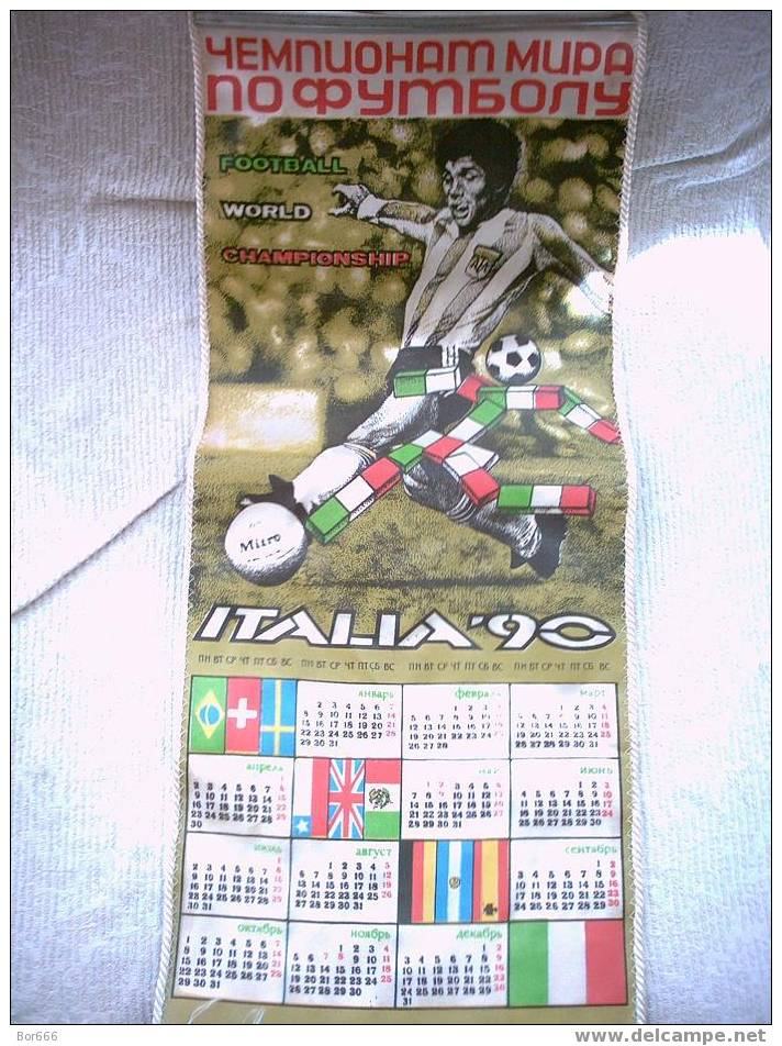 RARE USSR VIMPEL / GONFALON / CALENDAR (210X620mm) - SOCCER / FOOTBALL WORLD CHAMPIONSHIP - ITALY 1990 - Apparel, Souvenirs & Other