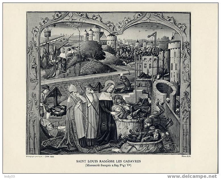 """SAINT LOUIS RAMASSE LES CADAVRES""(MANUSCRIT FRANCAIS 2.829 F° 47 V°) - Artis Historia"