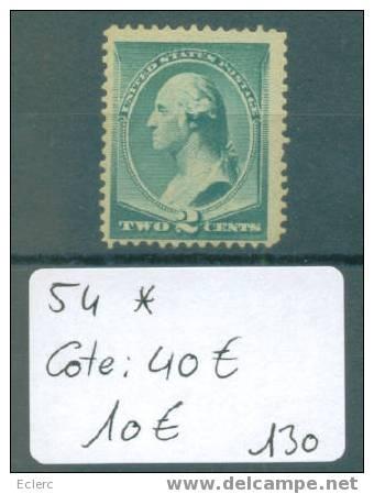 USA  No Michel 54 * ( Avec Charnière )      Cote: 40 € - 1847-99 General Issues