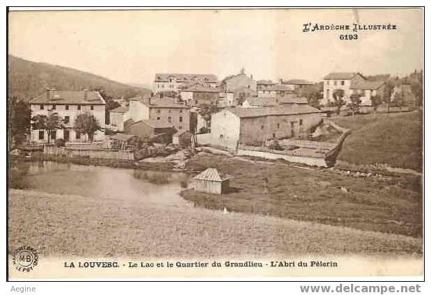 Ref No 07119-- La Louvesc -le Lac Et Le Quartier Du Grandlieu -l Abri Du Pelerin   - Bon Etat - La Louvesc