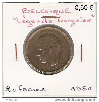 20 . FRANCS. 1981 . - 1951-1993: Baudouin I