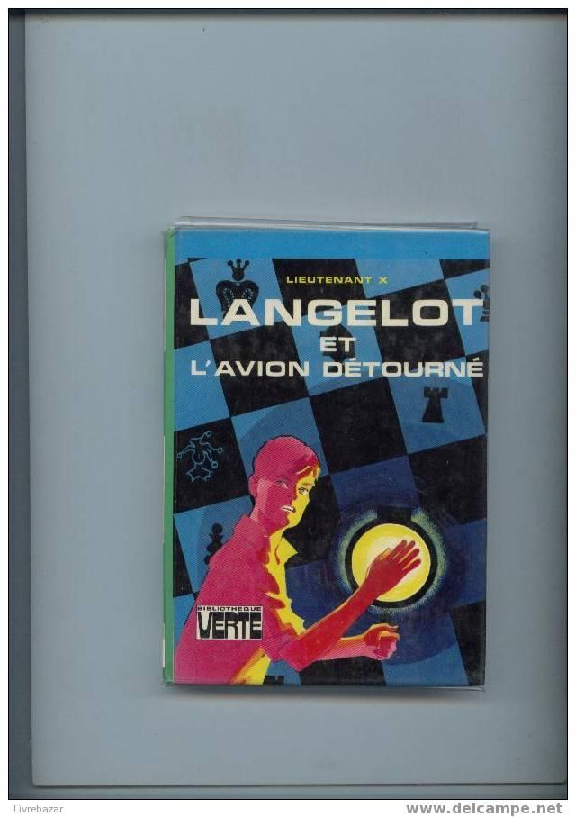 LANGELOT ET L'AVION DETOURNE  Lieutenant X - Bibliotheque Verte