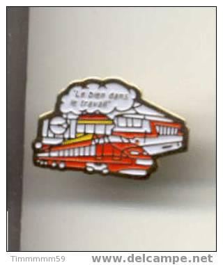 SNCF 7  Pin´s   Le Bien Dans Le Travail - TGV
