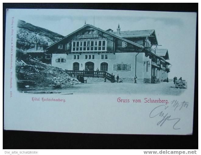 GRUSS VOM SCHNEEBERG  HOTEL HOCHSCHNEEBERG   AK  1897    FX667 - Austria
