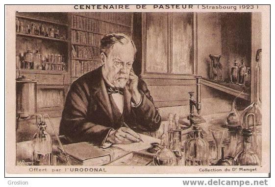 PASTEUR LOUIS CENTENAIRE STRASBOURG 1923  OFFERT PAR L'URUDONAL - Histoire