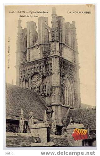 CPA** 14 La Normandie Caen : Eglise Saint-Jean Détail De La Tour- Non Circulée - Caen