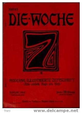 DIE - WOCHE (Anni 1908-09-10) - Non Classificati