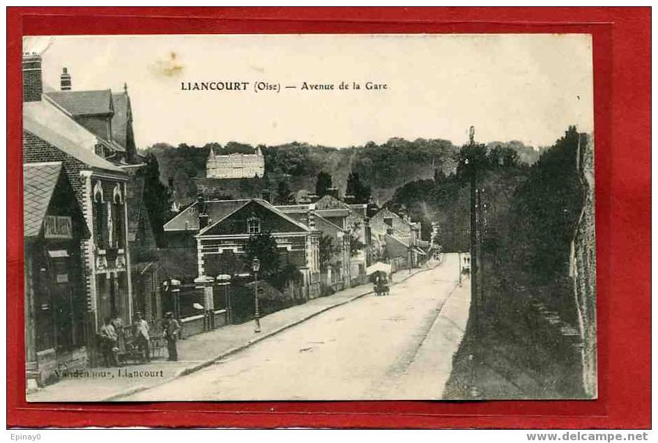 B - 60 - LIANCOURT - Avenue De La Gare - Liancourt