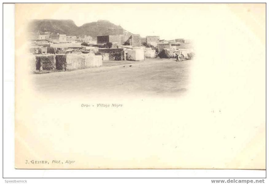 4713 Oran Village Negre  Geiser Alger - Oran