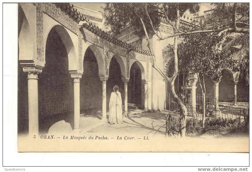 4710 Oran Mosquée Pacha La Cour LL 5 - Oran