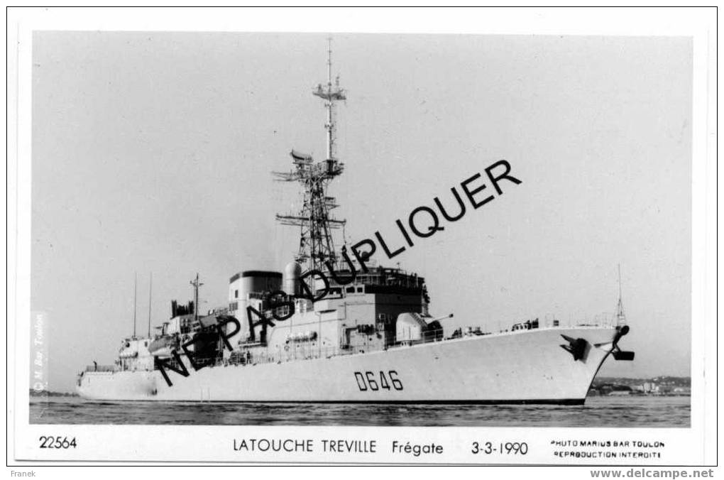 """1998 Frégate D646 """"LATOUCHE TREVILLE"""" (1990) - Marine Nationale - Photo Marius Bar - Krieg"""