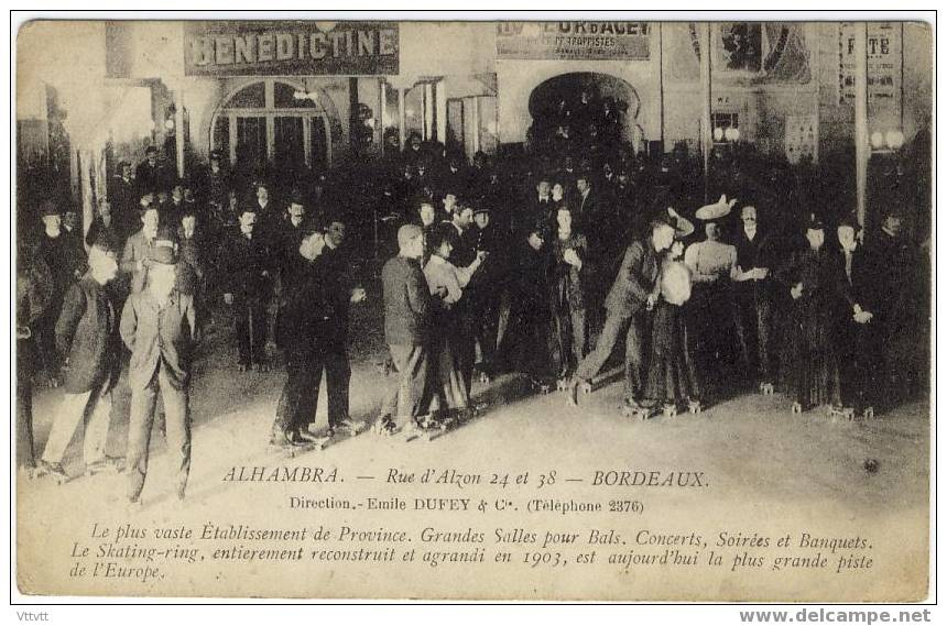 Bordeaux : Alhambra, Rue D'Alzon 24 Et 38, Skating-ring, Patins à Roulettes (non Circulée) - Bordeaux