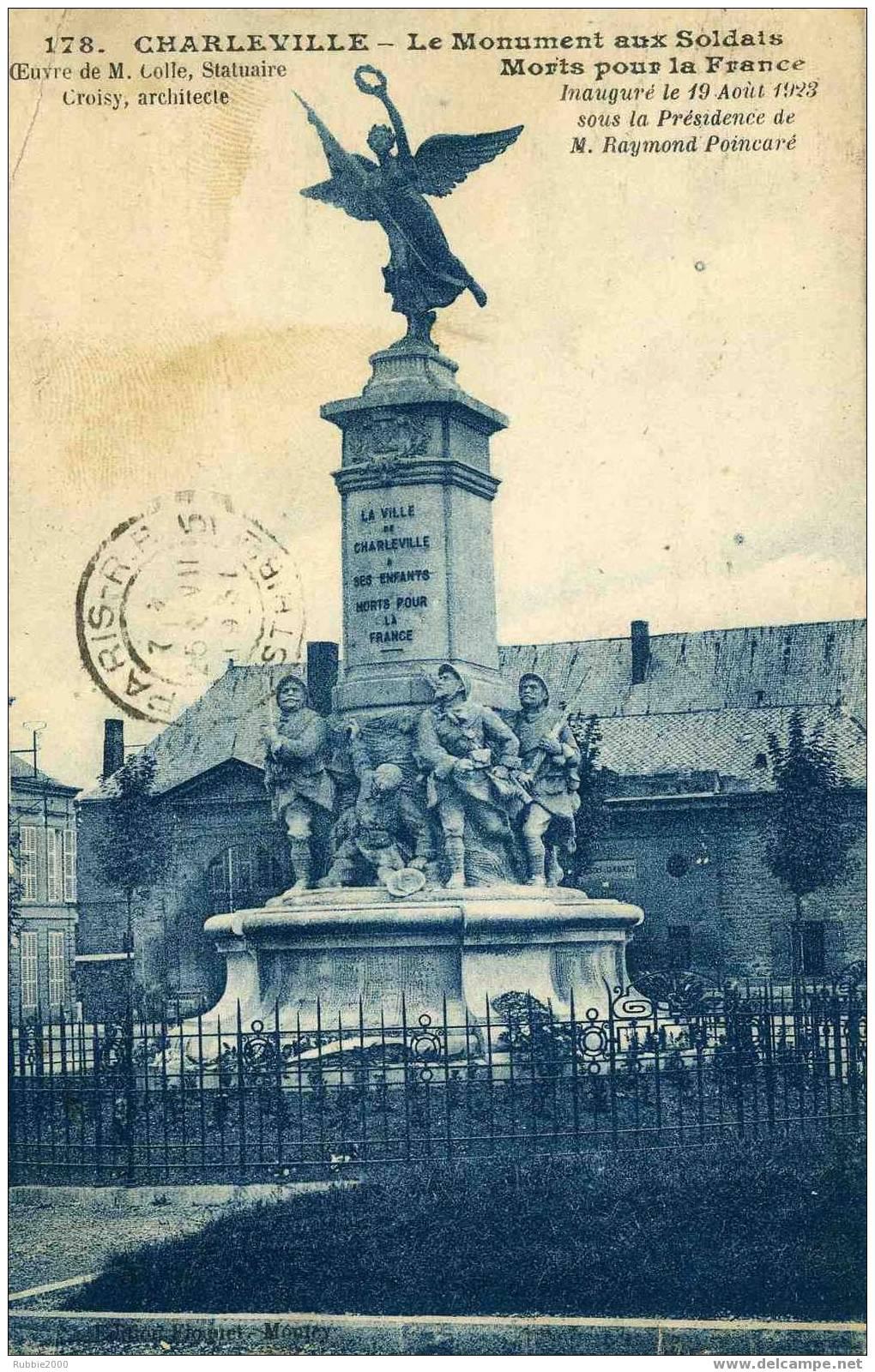 CHARLEVILLE MEZIERES MONUMENT AUX MORTS INAUGURE PAR POINCARE STATUAIRE COLLE ARCHITECTE CROISY CARTE EN BON ETAT - Charleville