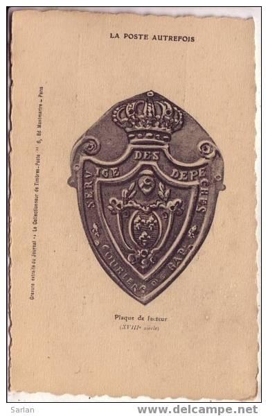 PTT  , La Poste Autrefois , Plaque De Facteur ( XVIII° Siecle ) - Post & Briefboten