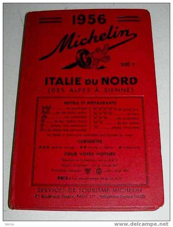 ANTIGUA GUIA DE CARRETERAS MICHELIN - ITALIA DU NORD - AÑO 1956 - MIDE 20 X 13 CMS - Mapas