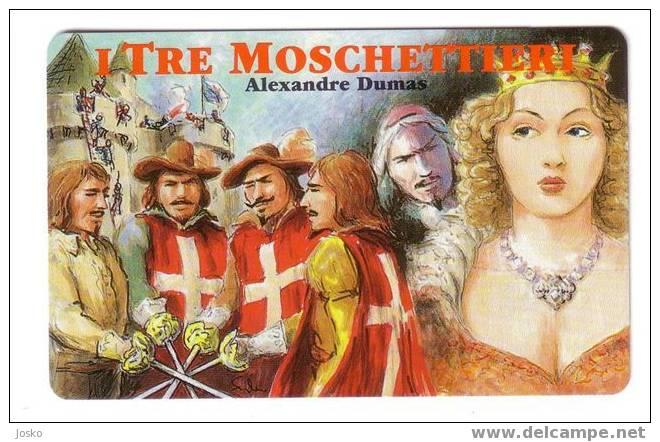 SAN MARINO - Literature - Lettres - Alexandre Dumas I TRE MOSCHETTIERI  - GREAT NOVELS - MINT & RARE Card - Saint-Marin