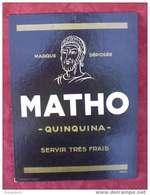 "Publicité Cartonnée ""MATHO"" Quinquina. - Plaques En Carton"