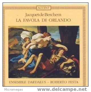 Jacquet De Berchem (1505-1565) : La Favola Di Orlando. - Classique