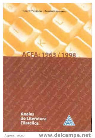 ANALES DE LITERATURA FILATELICA LIBRO HUGO M. FERNANDEZ Y OSVALDO M. GIORDANO ACFA - ASOCIACION DE CRONISTAS FILATELICOS - Manuali
