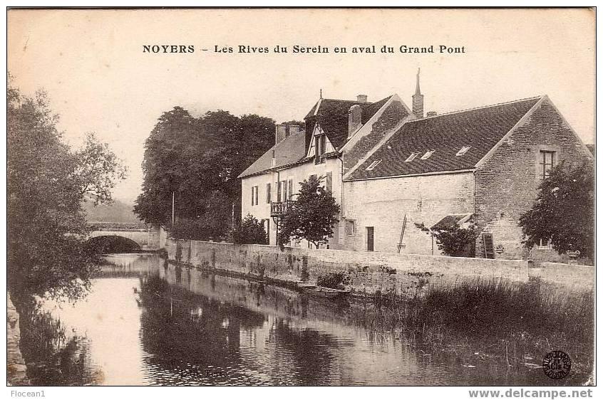 89 - YONNE - NOYERS - LES RIVES DU SEREIN EN AVAL DU GRAND PONT - BELLE CPA - Noyers Sur Serein