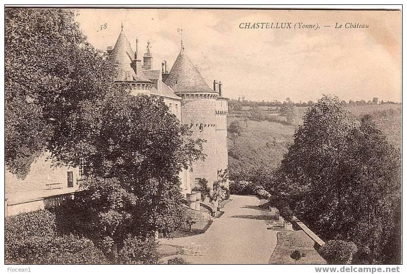 89 - YONNE - CHASTELLUX - LE CHATEAU - JOLIE CPA - Autres Communes