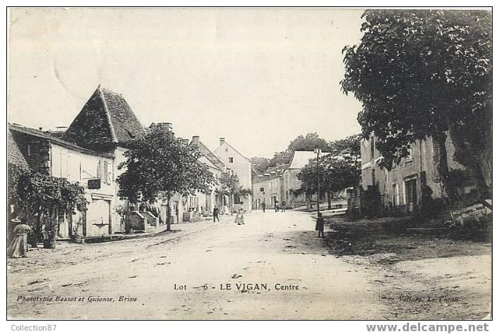 46 - LOT - LE VIGAN - CENTRE VILLE - PETITE ANIMATION - EDITION BESSOT Et GUIONIE - Frankrijk