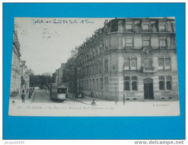 72)le Mans -  La Poste Et Le Tram Boulevard René Levasseur -  ANNEE  - EDIT LL - N°51 - Tres Belle Carte - Le Mans