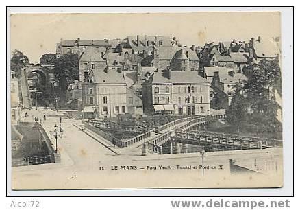 Le MANS : Pont Issoire ,tunnel Et Pont En X - Le Mans