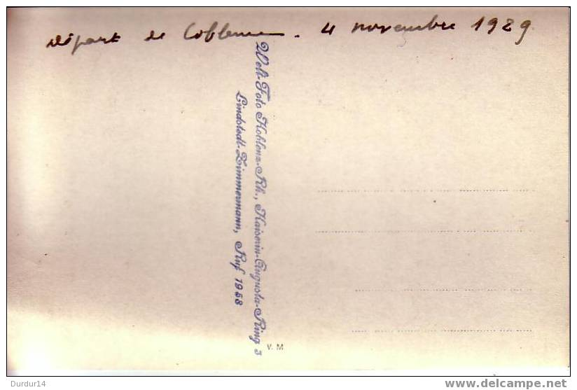 KOBLENZ / COBLENCE / Départ De Coblence 4 Novembre 1929  (Belle Carte Photo / Militaires Français) - Koblenz