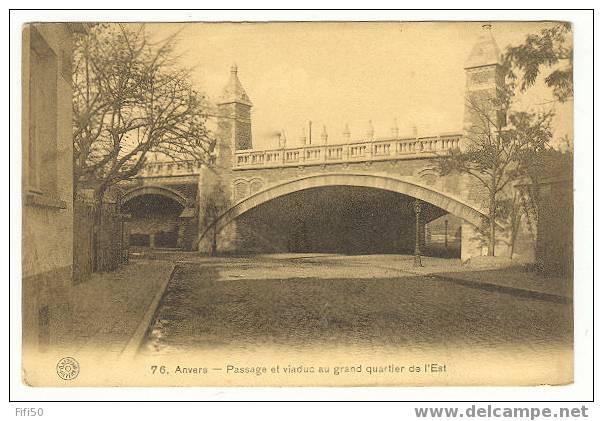 ANVERS   Passage Et Viaduc Du Grand Quartier De L'Est - Aartselaar