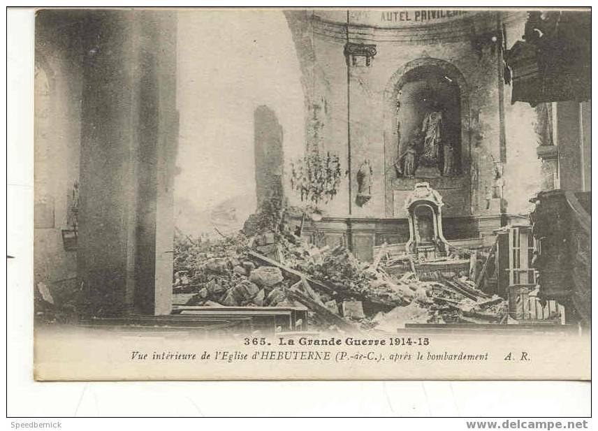 6023 HEBUTERNE L´Eglise Vue Intérieure De L´Eglise Après Le Bombardement AR 365 Richard - France