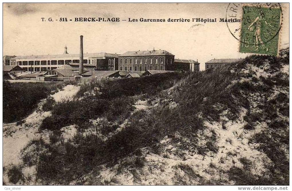 62 BERCK PLAGE Garennes, Derrière Hopital Maritime, Ed TG 514, 192? - Berck