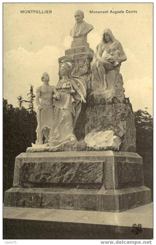 MONTPELLIER 34 - MONUMENT De AUGUSTE COMTE - Philosophe Français - Monuments