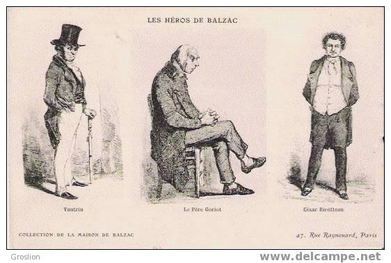 LES HEROS DE BALZAC - Histoire