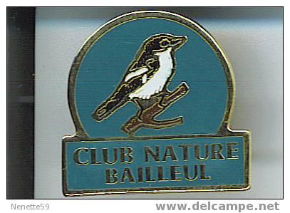 Pin´s BAILLEUL Club Nature ( Dép 59 ) - Villes