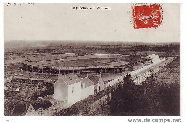 Sports - Cyclisme - Stades - Stade - Stadium - G247 - Dép 72 - La Flèche - Le Vélodrome - Bon état Général - Cyclisme