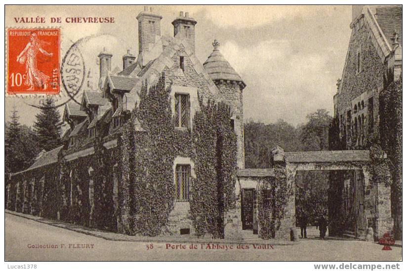 78 / VALLEE DE CHEVREUSE  / PORTE DE L ABBAYE DES VAULX / EDIT FLEURY / RARE + - Vaux De Cernay