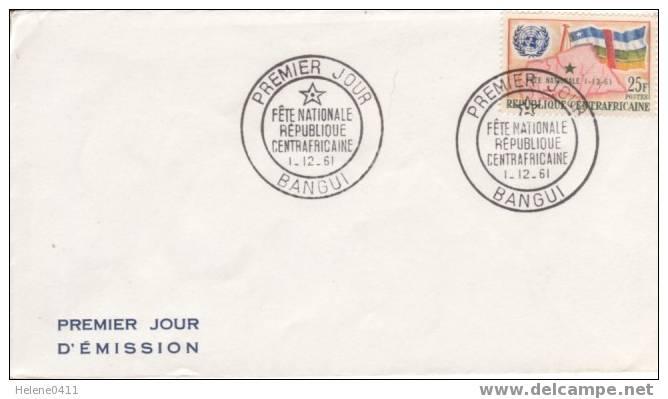 ENVELOPPE 1ER JOUR DE REPUBLIQUE CENTRAFRICAINE - FETE NATIONALE LE 1-12-1961 - Briefe